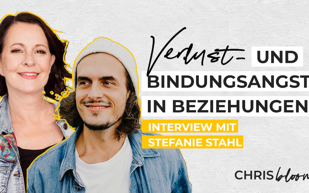 Bindungsangst unter der Lupe: Interview mit Stefanie Stahl (mit Audio-Version)